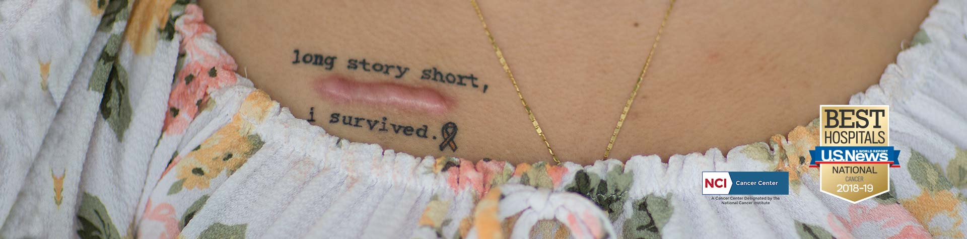"Woman with scar on breast and tatto that reads, ""Long Story Short I survived"""